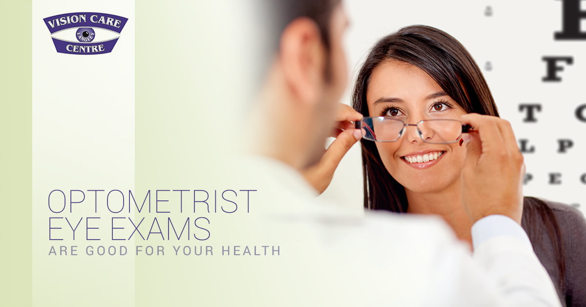Optometrist Eye Exams Are Good For Your Health